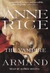 The Vampire Armand - Alfred Molina, Anne Rice
