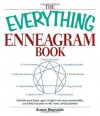 The Everything Enneagram Book: Identify Your Type, Gain Insight into Your Personality and Find Success in Life, Love, and Business - Susan Reynolds