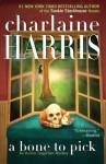 A Bone to Pick - Charlaine Harris