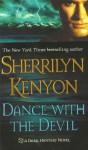 Dance with the Devil (Dark-Hunter, #4; Were-Hunter, #2) - Sherrilyn Kenyon