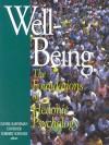 Well-Being: Foundations of Hedonic Psychology - Daniel Kahneman, Edward Diener