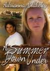 A Summer Down Under - Adrianna Blakeley, Alison Pensy