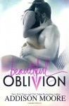 Beautiful Oblivion - Addison Moore