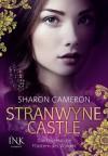 Stranwyne Castle - Das trügerische Flüstern des Windes (The Dark Unwinding #1) - Sharon Cameron
