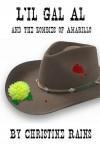 L'il Gal Al and the Zombies of Amarillo - Christine Rains