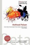 Hothead Paisan - Lambert M. Surhone, Mariam T. Tennoe, Susan F. Henssonow