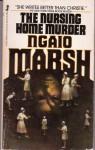 Nursing Home Murder - Ngaio Marsh, H. Jellett