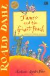 James dan Persik Raksasa (James and The Giant Peach) - Quentin Blake, Poppy D. Chusfani, Roald Dahl
