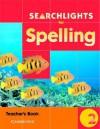 Searchlights for Spelling Year 2 Teacher's Book - Chris Buckton, Pie Corbett