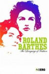 The Language of Fashion - Roland Barthes, Michael Carter, Andy Stafford
