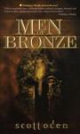 Men of Bronze - Scott Oden