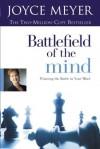 Battlefield of the Mind (Enhanced Edition): Winning the Battle in Your Mind - Joyce Meyer