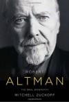 Robert Altman - Mitchell Zuckoff