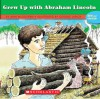 If You Grew Up With Abraham Lincoln - Ann McGovern, George Ulrich