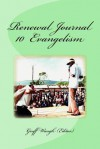 Renewal Journal 10: Evangelism - Geoff Waugh, John White, Richard Heard, Sharon Wisemann, Louis Bush, Rowland Croucher, Charles Taylor, Daryl Brenton, Richard Riss, John Wimber