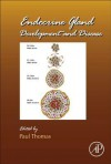 Endocrine Gland Development and Disease - Paul Thomas