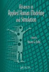 Advances in Applied Human Modeling and Simulation - Vincent G. Duffy