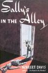 Sally's in the Alley (Rue Morgue Vintage Mysteries) - Norbert Davis