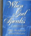 When God Speaks: How to Recognize God's Voice and Respond in Obedience (Worktext) - Henry T. Blackaby, Richard Blackaby