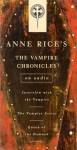 Vampire Chronicles: Interview with the Vampire, The Vampire Lestat, The Queen of the Damned (Anne Rice) - Michael York, F. Murray Abraham, Kate Nelligan, Anne Rice, David Purdham