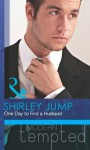 One Day to Find a Husband (Mills & Boon Modern Tempted) (The McKenna Brothers - Book 1) - Shirley Jump