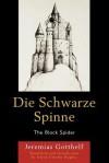 Die Schwarze Spinne: The Black Spider - Jeremias Gotthelf, Jolyon Timothy Hughes