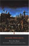 On to the Alamo: Colonel Crockett's Exploits and Adventures in Texas - Richard Penn Smith, John Seelye