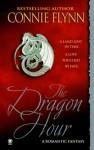 The Dragon Hour - Connie Flynn