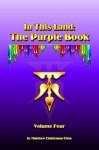 In This Land: The Purple Book, Volume Four - Matthew Haldeman-Time