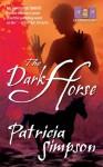 The Dark Horse - Patricia Simpson