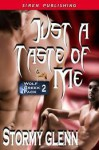 Just A Taste Of Me - Stormy Glenn