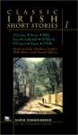 Classic Irish Short Stories, Vol. 1 - George Augustus Moore