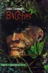 Bacchus, Vol. 1: Immortality Isn't Forever - Eddie Campbell, Neil Gaiman