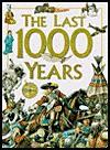 The Last 1000 Years - Anita Ganeri, Hazel Mary Martell, Brian Williams