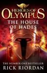 The House of Hades (Heroes of Olympus Book 4) - Rick Riordan