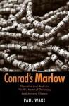 Conrad's Marlow - Paul Wake