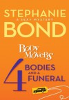 4 Bodies and a Funeral (A Body Movers Novel) - Stephanie Bond