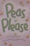 Reading 2000 Leveled Reader 1.12b Peas, Please! - Susan Hood