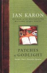 Patches of Godlight: Father Tim's Favorite Quotes - Jan Karon