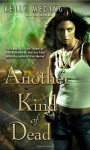 Another Kind of Dead - Kelly Meding