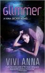 Glimmer (Nina Decker #1) - Vivi Anna