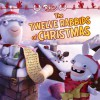 The Twelve Rabbids of Christmas - James Stern, Patrick Spaziante