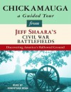 Chickamauga: A Guided Tour from Jeff Shaara's Civil War Battlefields: What happened, why it matters, and what to see - Jeff Shaara, Robertson Dean