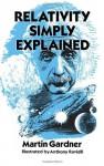 Relativity Simply Explained - Martin Gardner, Anthony Ravielli