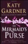 The Mermaid's Purse - Katy Gardner