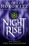 The Gatekeepers #3: Nightrise - Anthony Horowitz