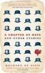 A Chapter of Hats: Selected Stories - Machado de Assis, John Gledson