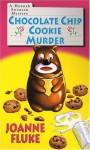 Chocolate Chip Cookie Murder - Joanne Fluke, Nina Corbett