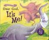 Dear God, It's Me! [With CD] - Lynn Hodges, Sue Buchanan