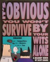 It's Obvious You Won't Survive by Your Wits Alone - Scott Adams